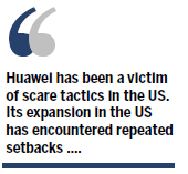 The senseless scare tactics against Huawei